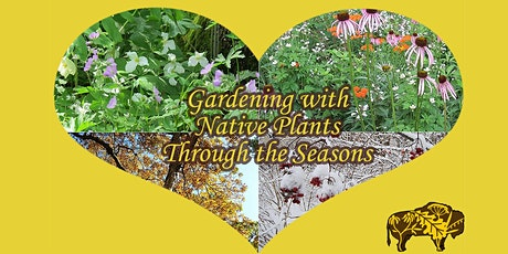 Gardening with Native Plants Through the Seasons tickets