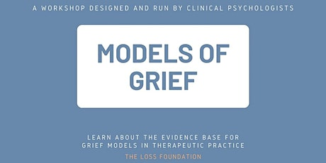 Models of Grief webinar - February 25th, 2020 tickets