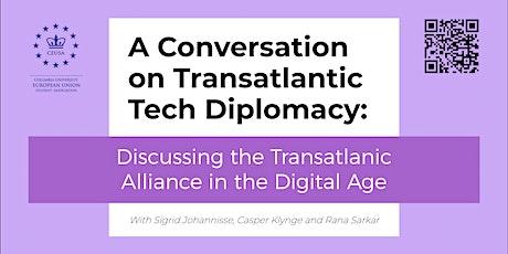 A Conversation on Transatlantic Tech Diplomacy tickets