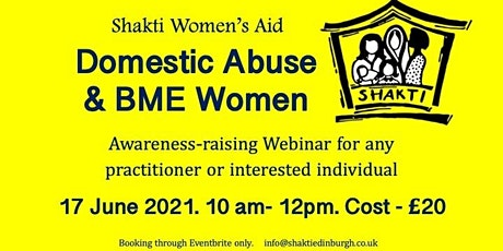 Shakti Women's Aid: Domestic Abuse and BME Women tickets