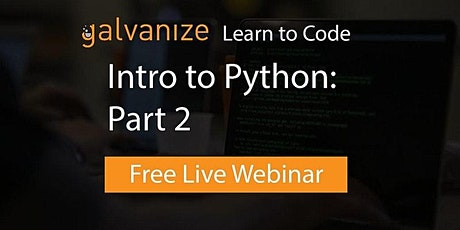 Intro to Python: Part 2 [Live-Online] tickets