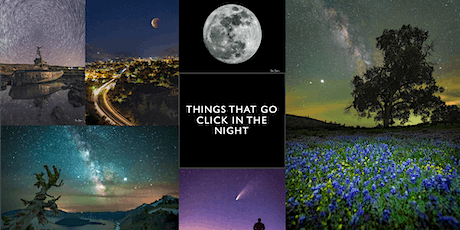 Things that go click in the Night - How to's and tips for night photography tickets