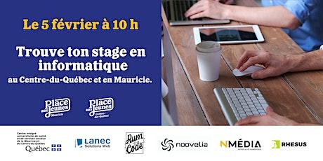 Trouve ton stage en informatique en Mauricie et au Centre-du-Québec billets