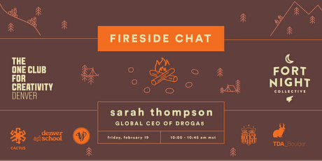 Fireside Chat Speaker Series with Sarah Thompson, Droga5 tickets