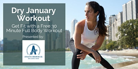 Dry January Workout - Get Fit with a Free 30 Minute Full Body Workout tickets