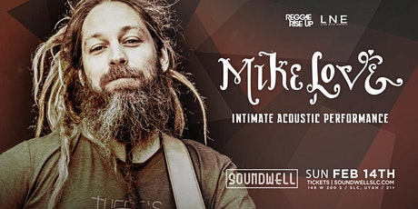 Mike Love - Solo Acoustic [Sunday Show - 6:00PM] tickets