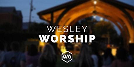Wesley Tuesday Night Worship tickets