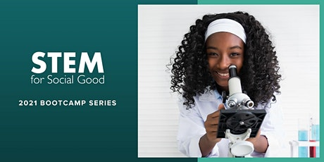 Girl Up STEM for Social Good Bootcamp: Healthcare Equity tickets