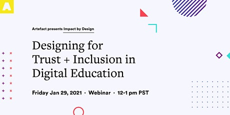 Designing for Trust + Inclusion in Digital Education tickets