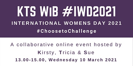 KTS Women in Business - International Women's Day #IWD 2021 tickets