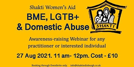 Shakti Women's Aid: BME, LGTB+ & Domestic Abuse tickets