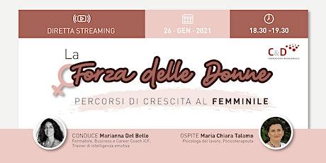La forza delle donne: percorsi di crescita al femm biglietti