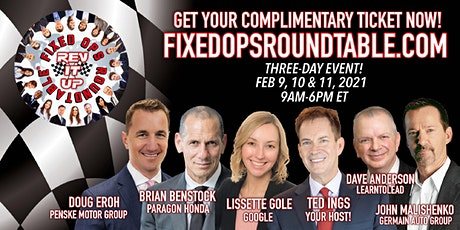 Ted Ings Presents FIXED OPS ROUNDTABLE: REV IT UP!, The Virtual Event tickets