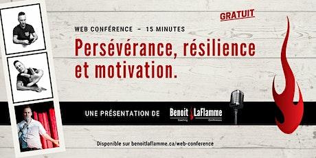 Persévérance, résilience et motivation (Web conférence grauite) billets