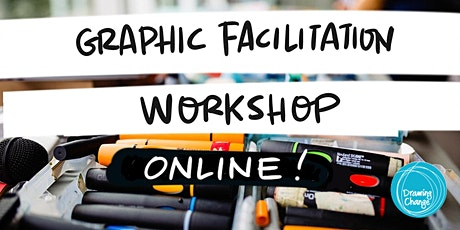 May 2021 Graphic Recording Training - Online! Tix on Sale MONDAY tickets