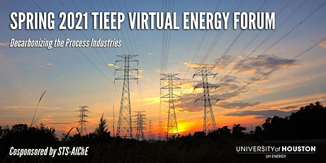 TIEEP Spring Energy Forum And STS-AIChE March Virtual Dinner Meeting tickets