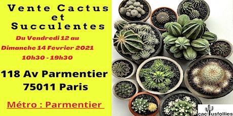 Vente de Cactus et Succulentes Paris 11e tickets