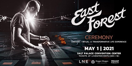 East Forest Ceremony Concert - Salt Lake City tickets