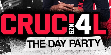 CRUCIAL THE DAY PARTY SZN 4 DJ TECH XII BDAY DAY PARTY tickets