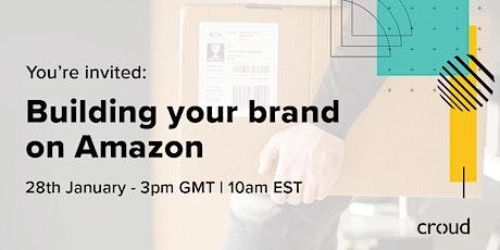 Croud x Amazon: Building your brand on Amazon tickets