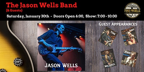 Jason Wells Band - With Special Guests! tickets