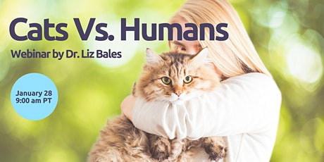 Cats Vs. Humans - Meeting Your Cat's Needs tickets