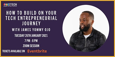 Build on Your Tech Entrepreneurial Journey with James Yommy Ojo