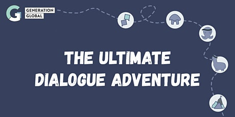 The Ultimate Dialogue Adventure tickets