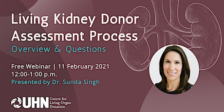 Living Kidney Donor Assessment Process tickets