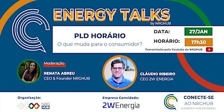 1o ENERGY TALKS | PLD Horário: O que muda para o consumidor? ingressos