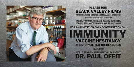 IMMUNITY Documentary: Invitation Only Q & A with Dr. Paul Offit tickets