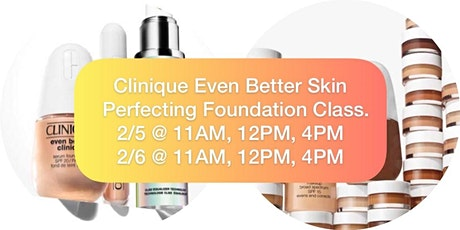 Clinique Even Better Skin l Skin Perfecting Foundation Class tickets