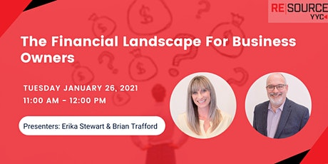The Financial Landscape  For Business Owners tickets