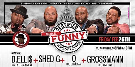 "ATX  Certified ""Funny"" Comedy Lounge  Starring The Ratt Packs Of Comedy tickets"