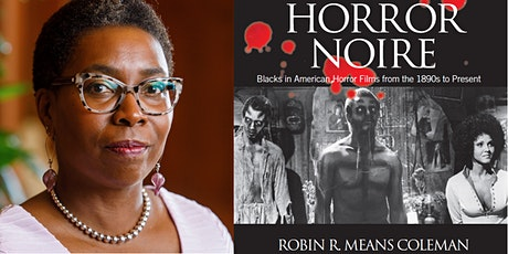 2021 Scheidel Lecture: Horror Noire -- Blacks in American Horror tickets