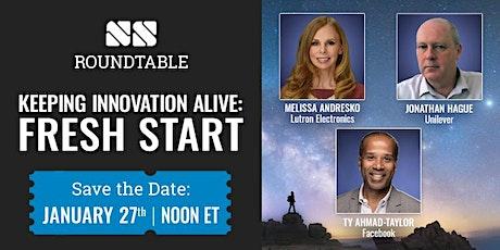 Keeping Innovation Alive:  Fresh Start tickets