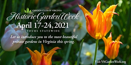 88th Historic Garden Week: Petersburg - Prince George County Tour tickets