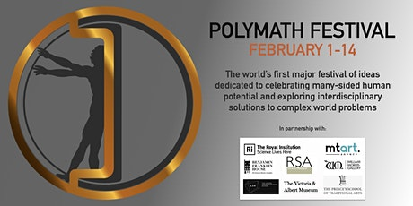 The Polymath Festival 1st - 14th February 2021 tickets