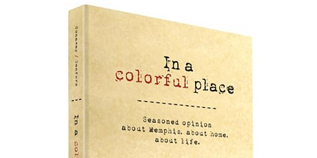 "Book Discussion: ""In a Colorful Place"" with co-author Dan Conaway tickets"