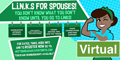 L.I.N.K.S. FOR SPOUSES VIRTUAL tickets