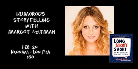 Comedic Storytelling with Margot Leitman 2/20 Online tickets