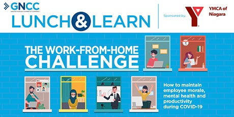 Lunch and Learn: The Work-From-Home Challenge tickets