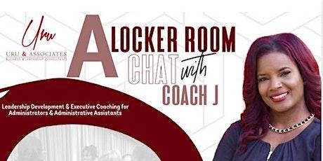 """A"" LOCKER ROOM CHAT w/Coach J tickets"