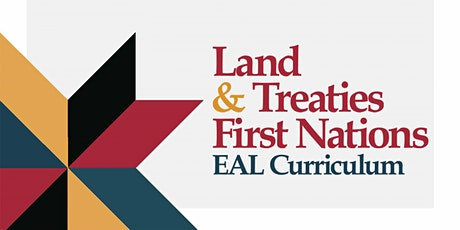 Land and Treaties EAL Curriculum Launch tickets
