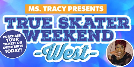 True Skater Weekend West- FRIDAY TICKET @ SKATELAND CHANDLER tickets