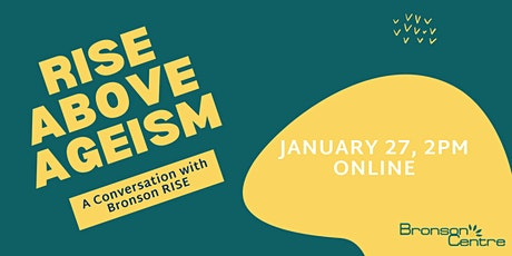 RISE Above Ageism - A Conversation with Bronson RISE tickets