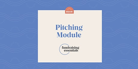 Beam Fundraising Essentials: Pitching tickets