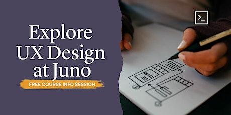 Explore UX Design at Juno tickets