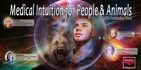 Medical Intuition for People & Animals, a Free MeWe Awakening Panel tickets