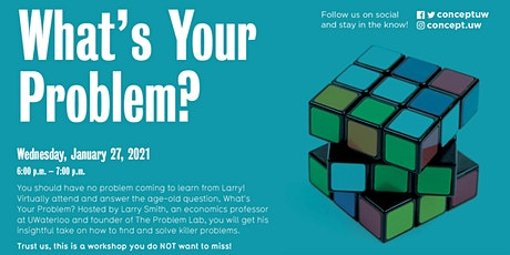W21 What's Your Problem? tickets